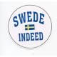 Magnet - Swede Indeed