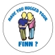Magnet -   Have you Hugged Your Finn ?