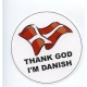 Pin  -  Thank God I'm Danish