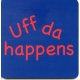 Coasters - Uff Da Happens