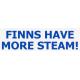 Bumper Sticker - Finns Have More Steam !