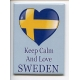 Magnet -  Keep Calm & Love Sweden