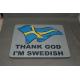 Mouse Pad - Thank God I'm Swedish